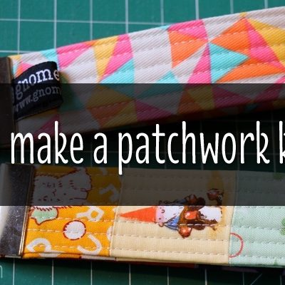 HOW TO MAKE A PATCHWORK KEY FOB