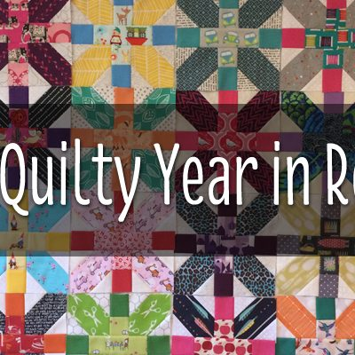 2014 A QUILTY YEAR IN REVIEW