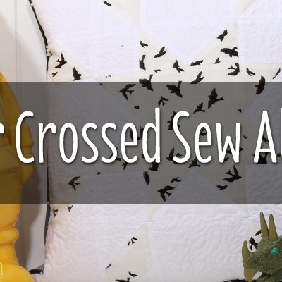 Fat Quarter Shop Star Crossed Sew-along