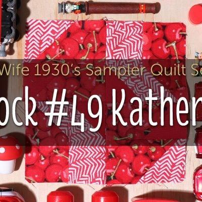 Katherine is Block 49 of Farmer's Wife 1930's Sampler Quilt