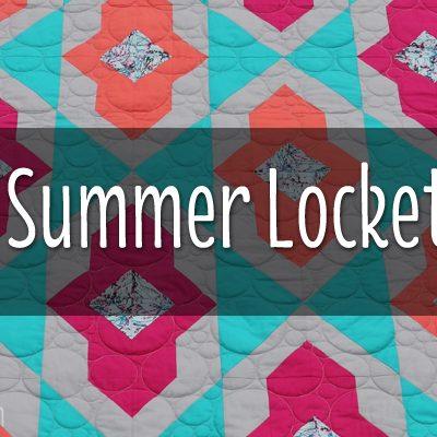 Quilt Reveal: Summer Locket for Art Gallery Fabrics & Fat Quarter Shop