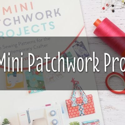 "Win ""Mini Patchwork Projects"""