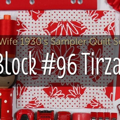 Tirzah is Block 96 of Farmer's Wife 1930's Sampler Quilt