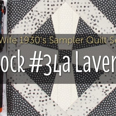 Laverne is Block 34A of Farmer's Wife 1930's Sampler Quilt