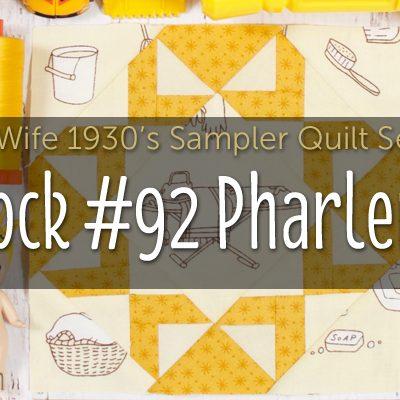 Pharlemia is Block 82 of Farmer's Wife 1930's Sampler Quilt