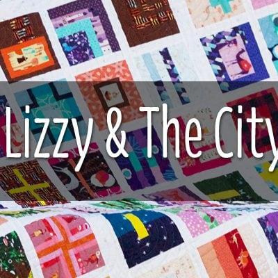#100Days100Blocks Lizzy and the City Quilt Reveal