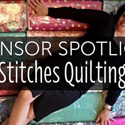 Sponsor Spotlight: Stitches Quilting