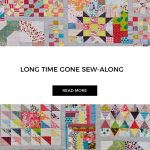 Long Time Gone Sewalong - Learn how to sew and assemble Jen Kingwell's Long Time Gone with this sewalong from Angie (GnomeAngel), Nicole (Snips Snippets) and Marti Michell. See more at www.GnomeAngel.com