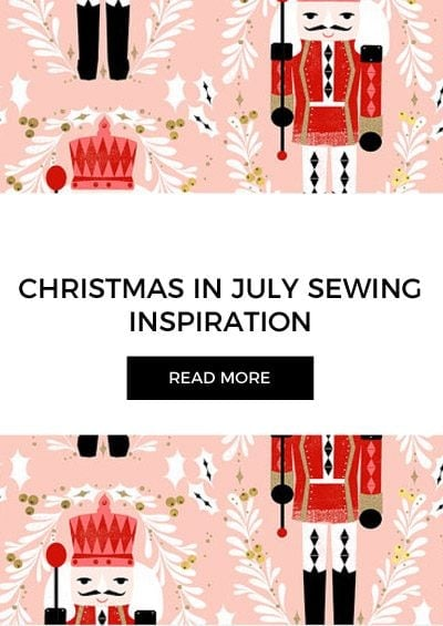 Christmas in July Sewing Inspiration