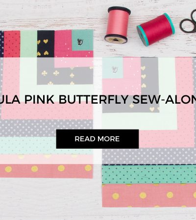 Large Log Cabin for Tula Pink Butterfly Quilt Sew-along