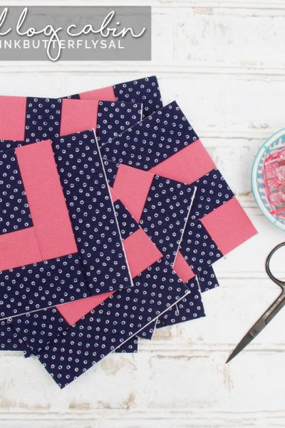 Small Log Cabin for Tula Pink Butterfly Quilt Sew-along