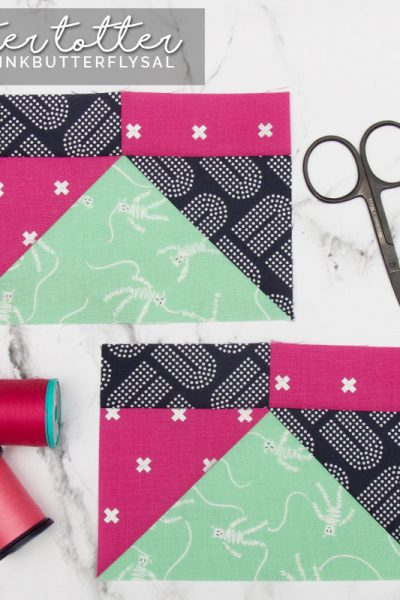 Teeter Totter for Tula Pink Butterfly Quilt Sew-along